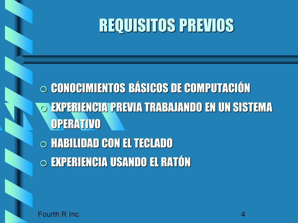 REQUISITOS PREVIOS CONOCIMIENTOS BÁSICOS DE COMPUTACIÓN