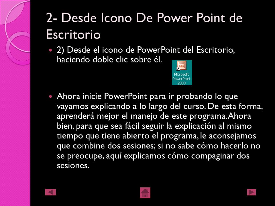 2- Desde Icono De Power Point de Escritorio