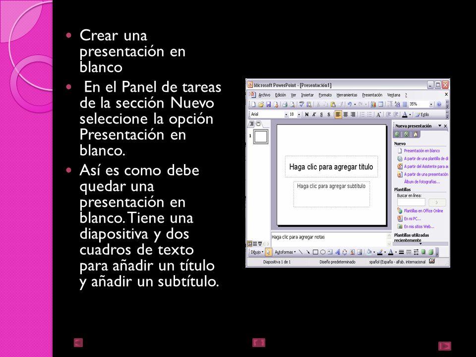 Crear una presentación en blanco