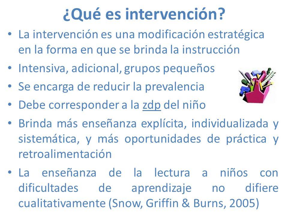 ¿Qué es intervención La intervención es una modificación estratégica en la forma en que se brinda la instrucción.