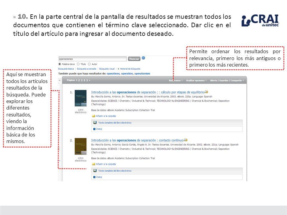 » 10. En la parte central de la pantalla de resultados se muestran todos los documentos que contienen el término clave seleccionado. Dar clic en el título del artículo para ingresar al documento deseado.