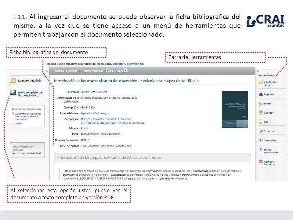 » 11. Al ingresar al documento se puede observar la ficha bibliográfica del mismo, a la vez que se tiene acceso a un menú de herramientas que permiten trabajar con el documento seleccionado.