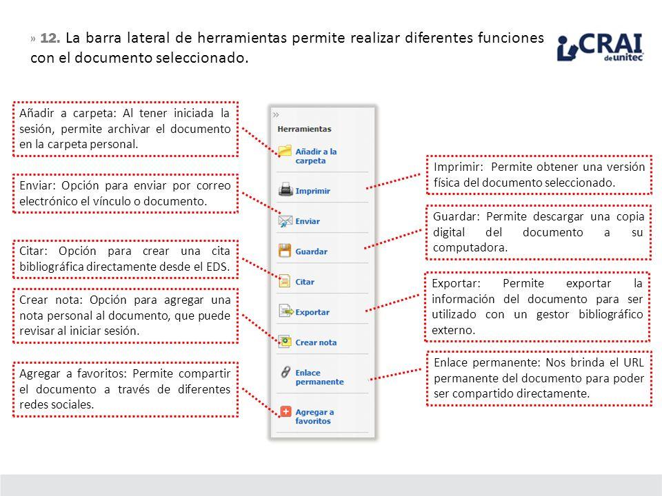 » 12. La barra lateral de herramientas permite realizar diferentes funciones con el documento seleccionado.