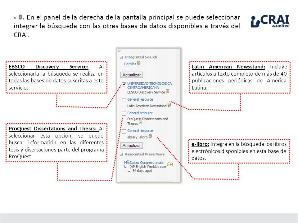 » 9. En el panel de la derecha de la pantalla principal se puede seleccionar integrar la búsqueda con las otras bases de datos disponibles a través del CRAI.