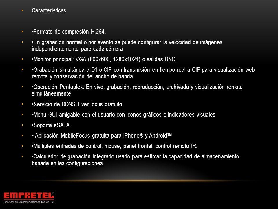 Características •Formato de compresión H.264.