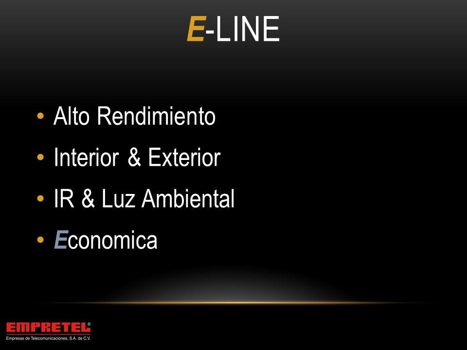 E-Line Alto Rendimiento Interior & Exterior IR & Luz Ambiental