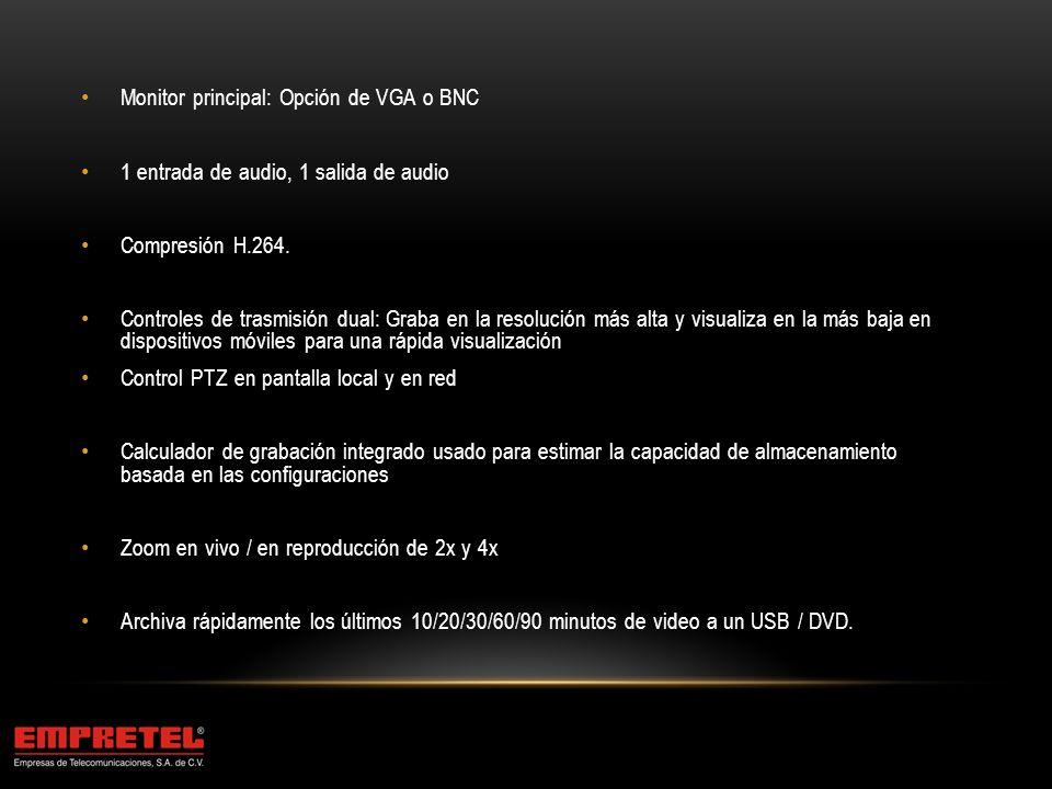 Monitor principal: Opción de VGA o BNC