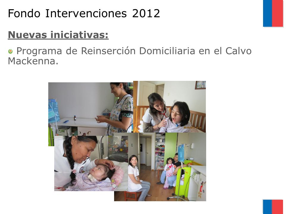 Fondo Intervenciones 2012 Nuevas iniciativas: