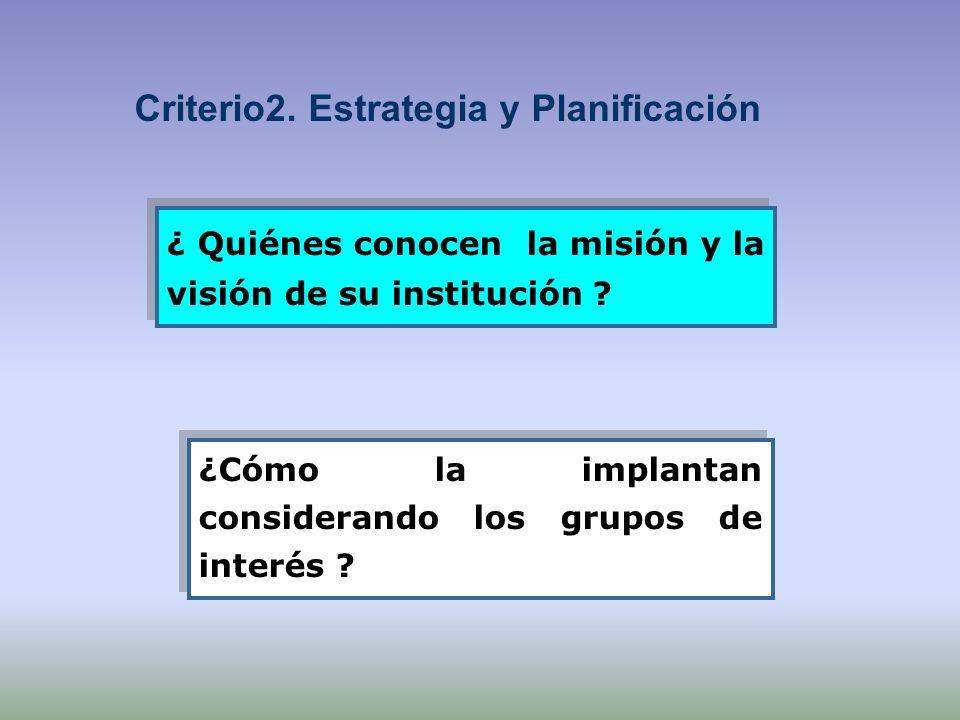 Criterio2. Estrategia y Planificación