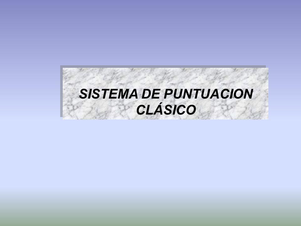 SISTEMA DE PUNTUACION CLÁSICO