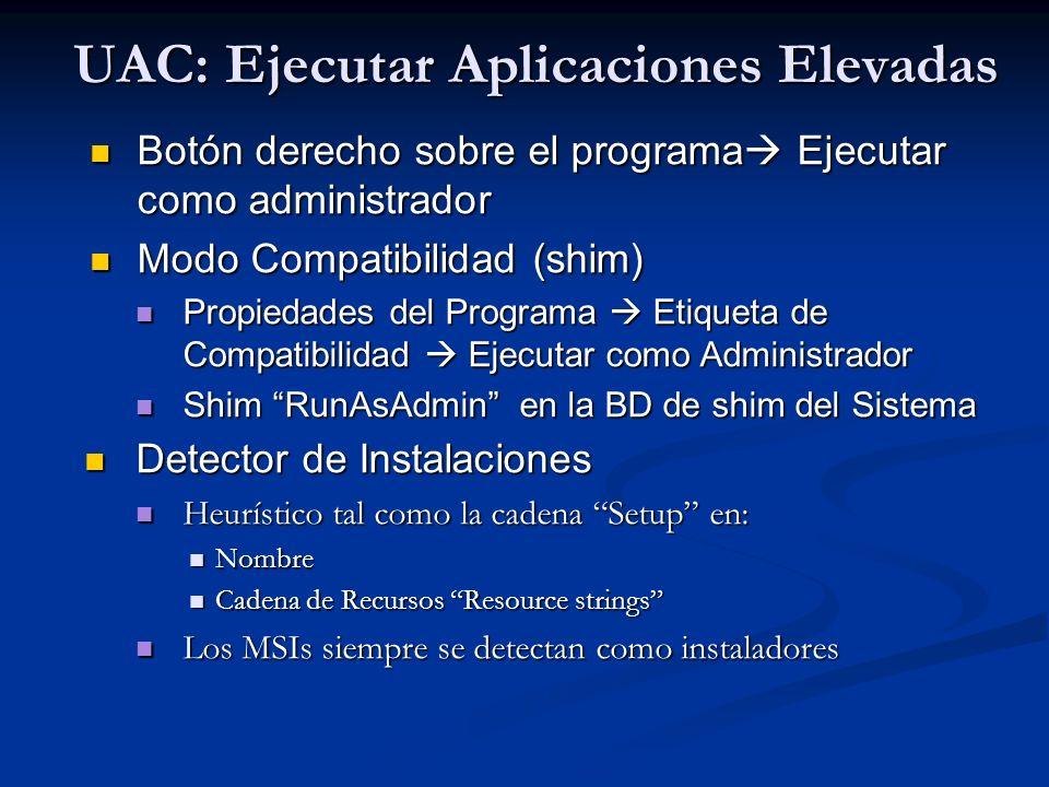 UAC: Ejecutar Aplicaciones Elevadas