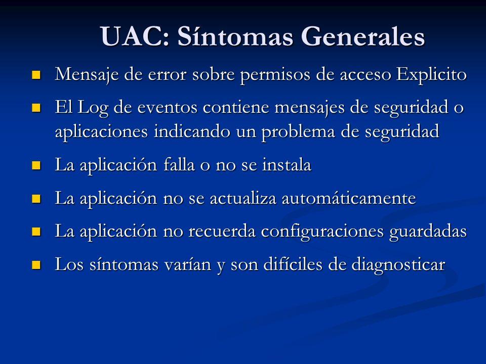 UAC: Síntomas Generales