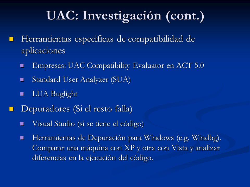 UAC: Investigación (cont.)