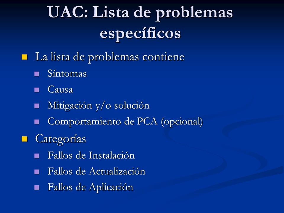 UAC: Lista de problemas específicos