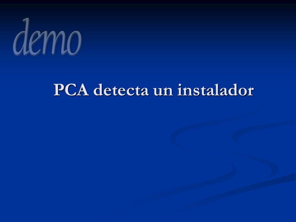 PCA detecta un instalador