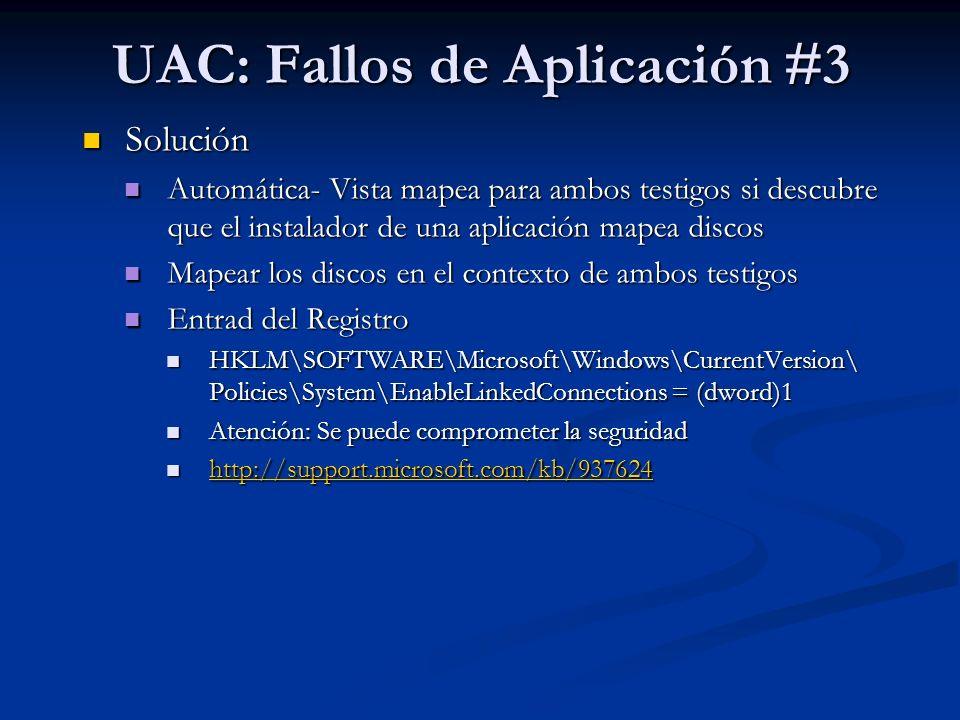 UAC: Fallos de Aplicación #3