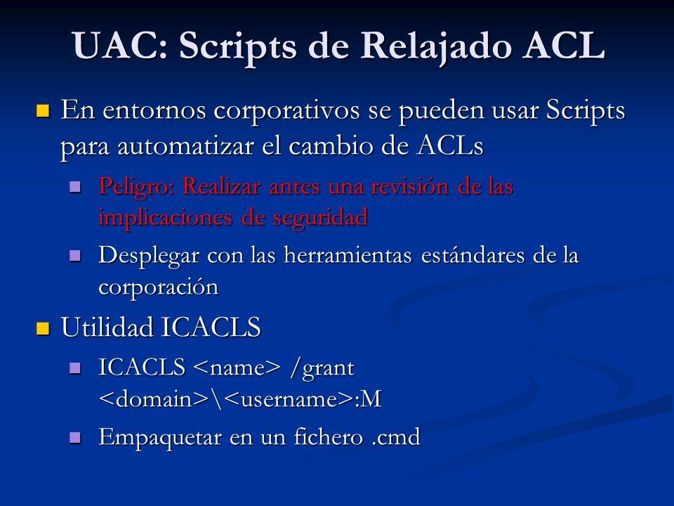 UAC: Scripts de Relajado ACL