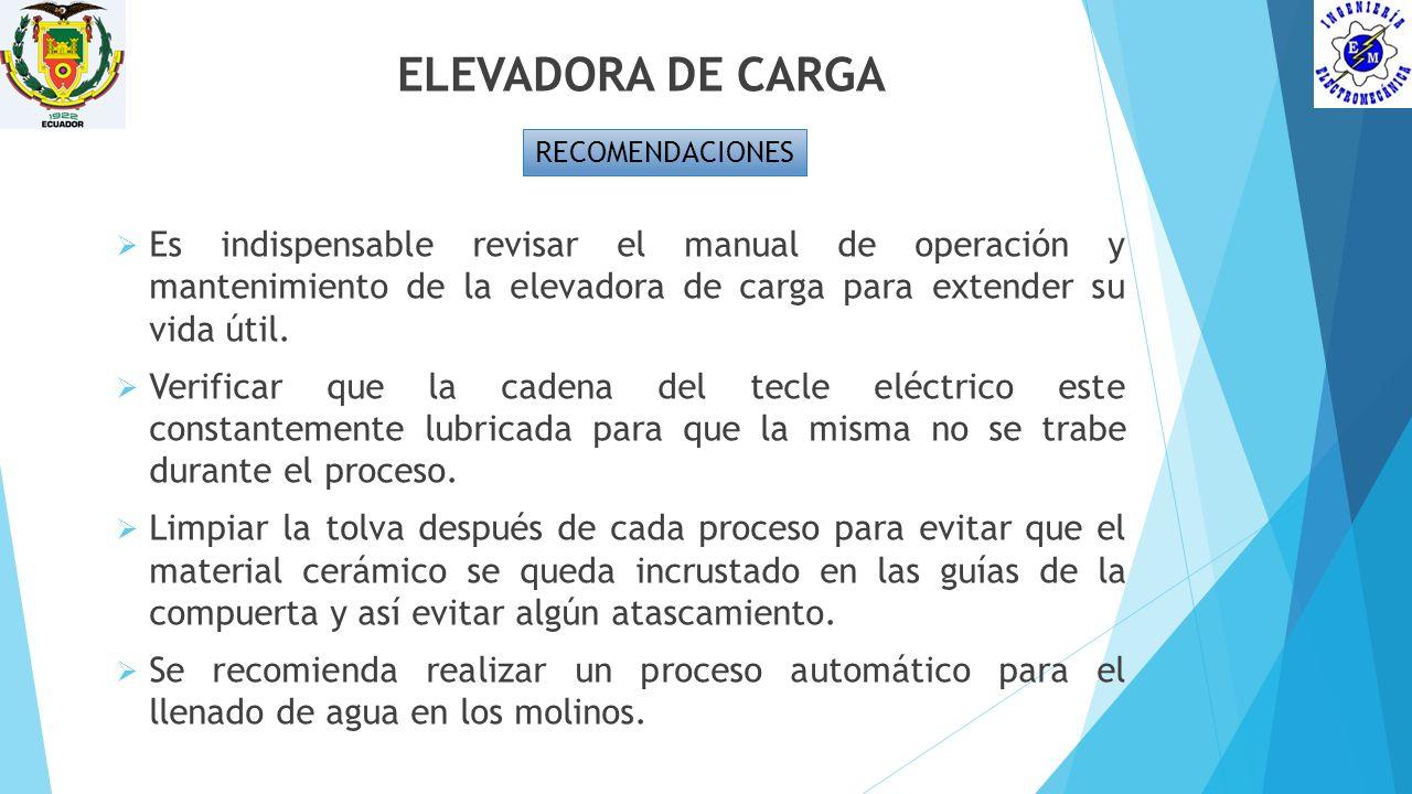 ELEVADORA DE CARGA RECOMENDACIONES.