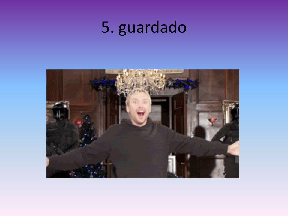 5. guardado