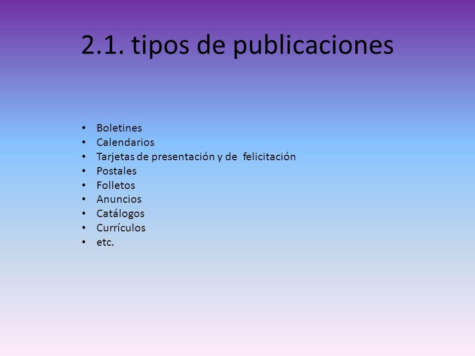 2.1. tipos de publicaciones