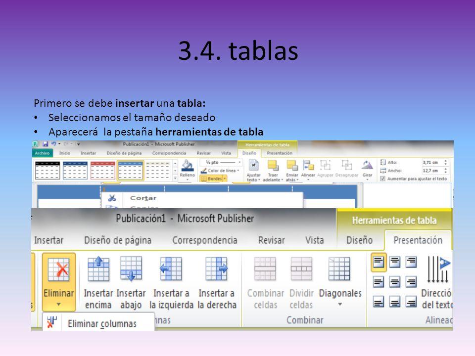 3.4. tablas Primero se debe insertar una tabla: