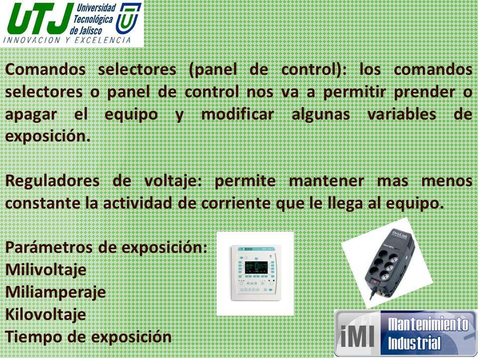 Comandos selectores (panel de control): los comandos selectores o panel de control nos va a permitir prender o apagar el equipo y modificar algunas variables de exposición.