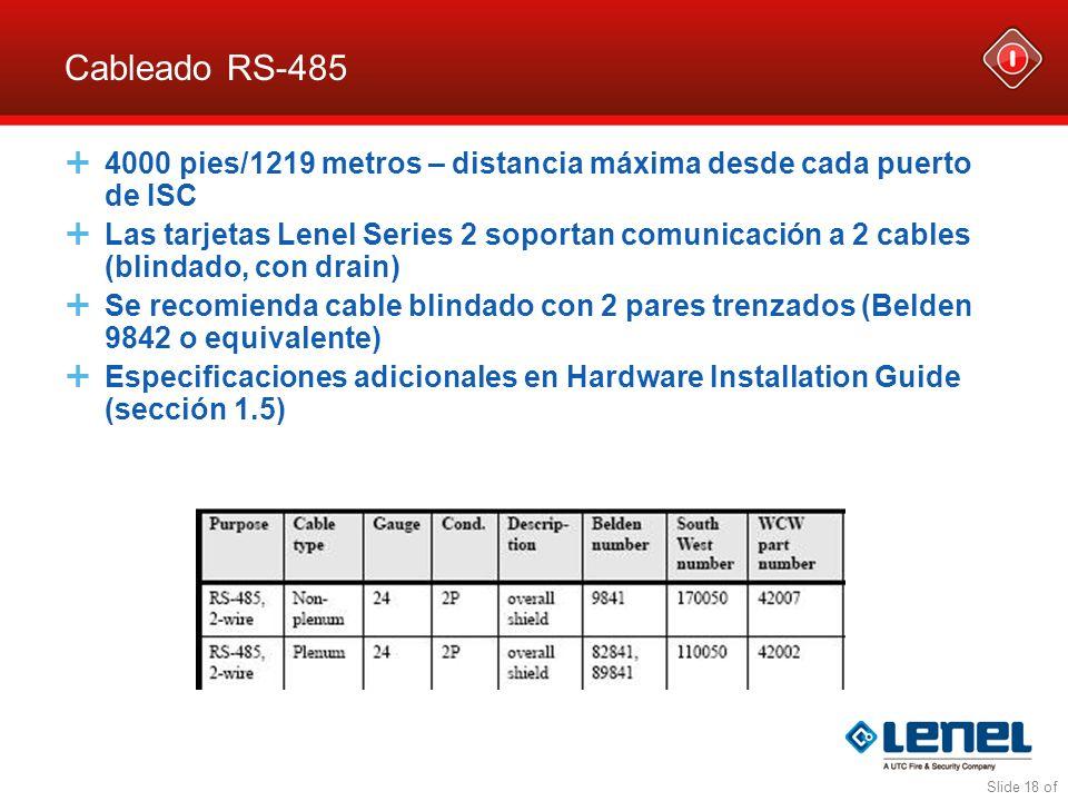 Cableado RS-485 4000 pies/1219 metros – distancia máxima desde cada puerto de ISC.