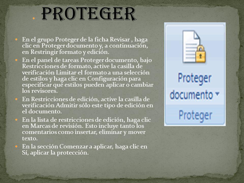 proteger En el grupo Proteger de la ficha Revisar , haga clic en Proteger documento y, a continuación, en Restringir formato y edición.