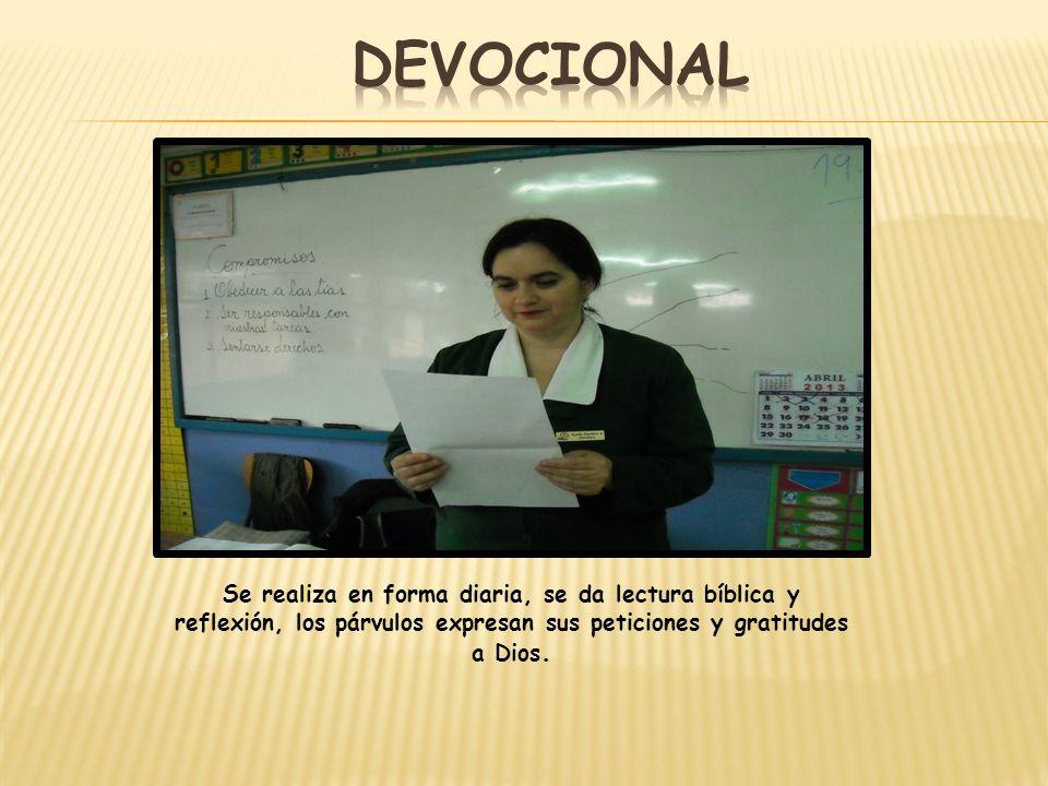 DEVOCIONAL Se realiza en forma diaria, se da lectura bíblica y reflexión, los párvulos expresan sus peticiones y gratitudes a Dios.