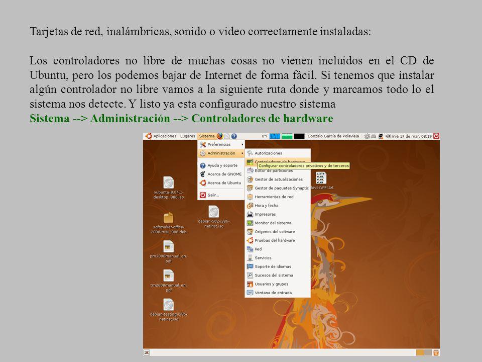 Tarjetas de red, inalámbricas, sonido o video correctamente instaladas: