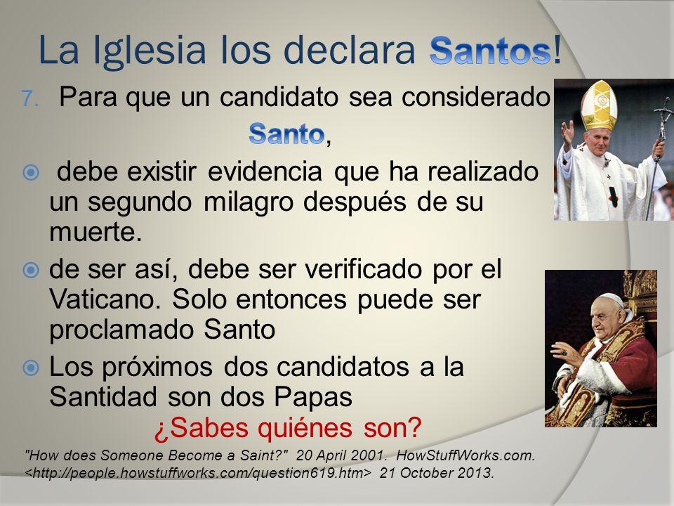 La Iglesia los declara Santos!
