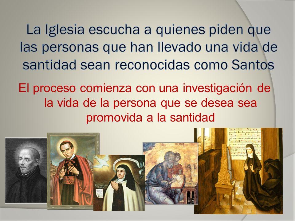 La Iglesia escucha a quienes piden que las personas que han llevado una vida de santidad sean reconocidas como Santos
