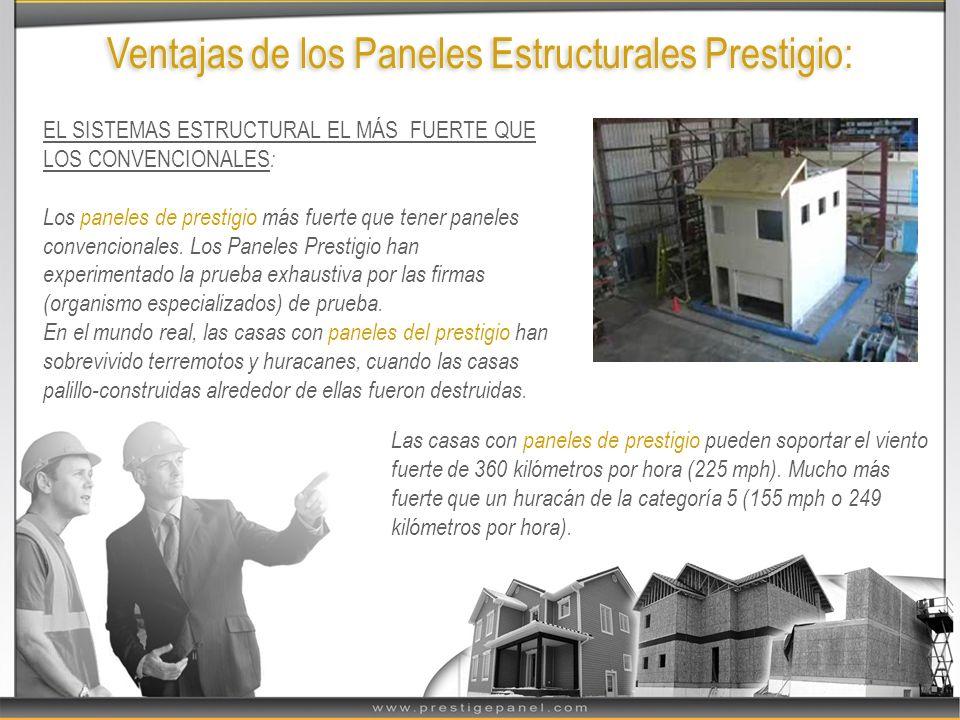 Ventajas de los Paneles Estructurales Prestigio: