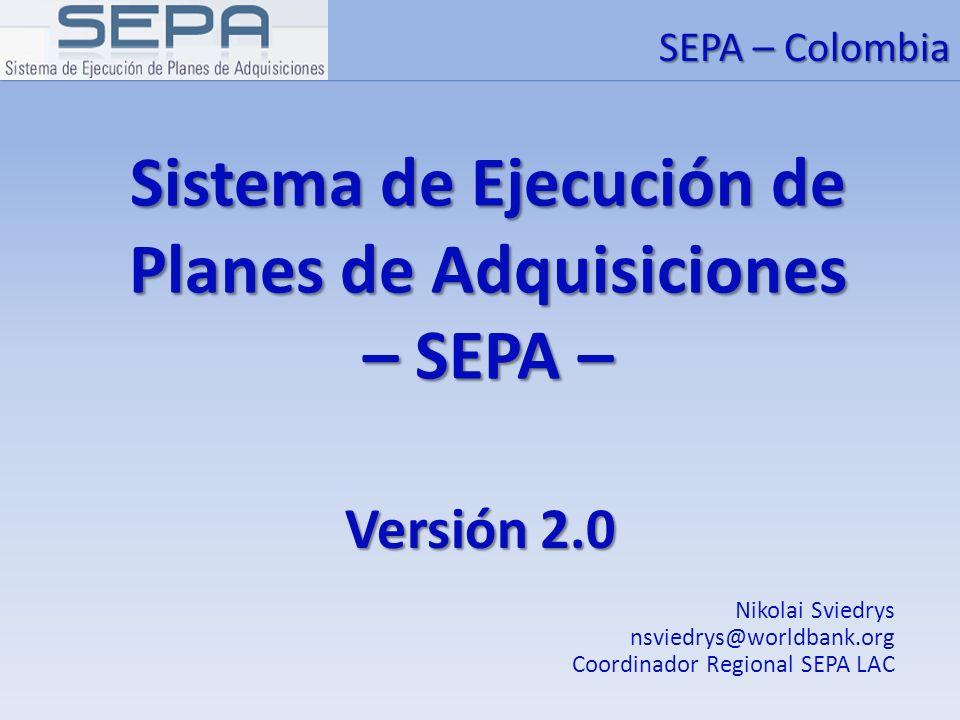 Sistema de Ejecución de Planes de Adquisiciones – SEPA –