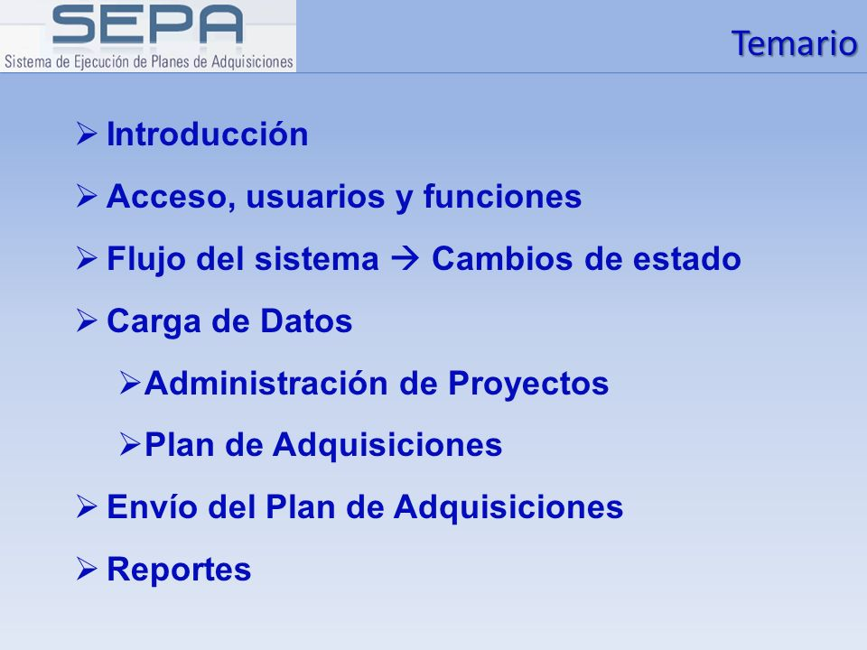 Temario Introducción Acceso, usuarios y funciones