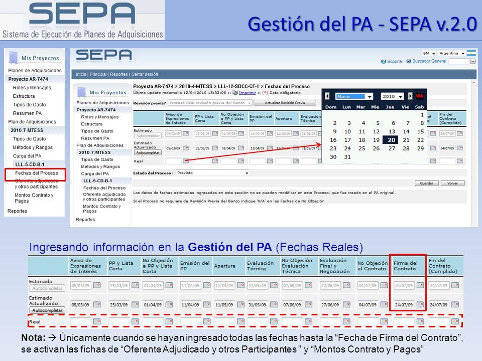 Gestión del PA - SEPA v.2.0 Ingresando información en la Gestión del PA (Fechas Reales)