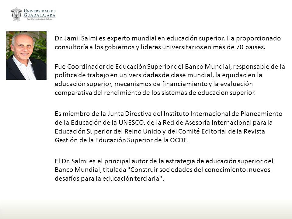 Dr. Jamil Salmi es experto mundial en educación superior