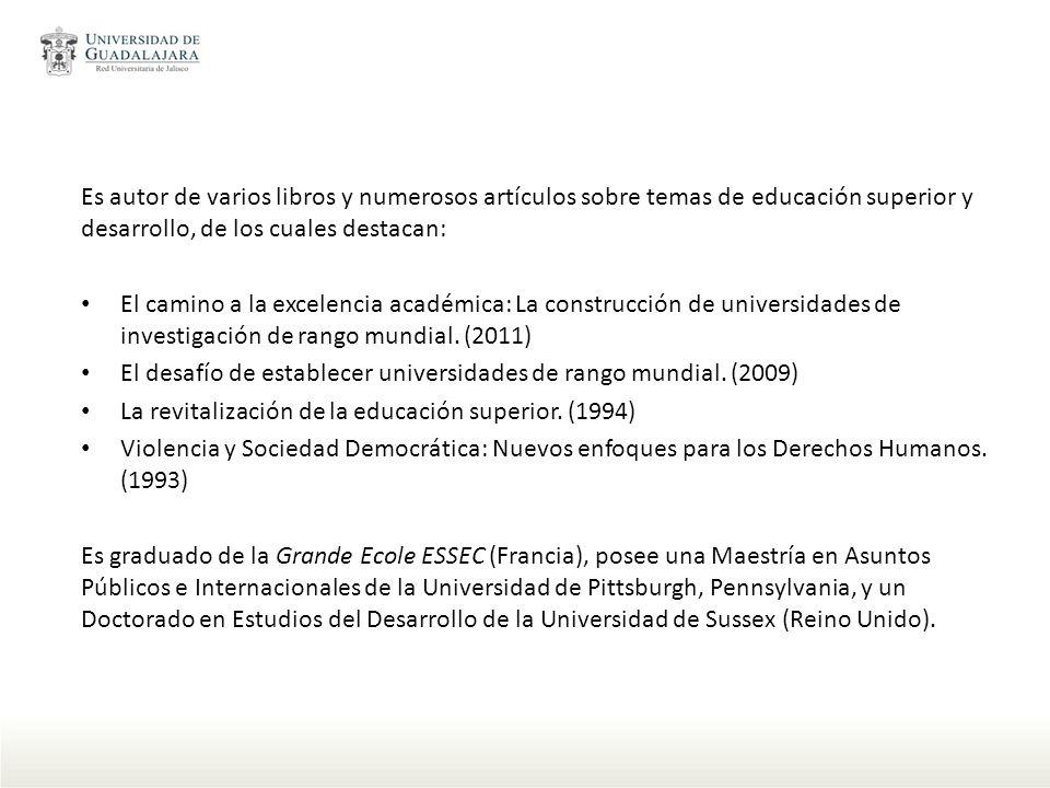 Es autor de varios libros y numerosos artículos sobre temas de educación superior y desarrollo, de los cuales destacan: