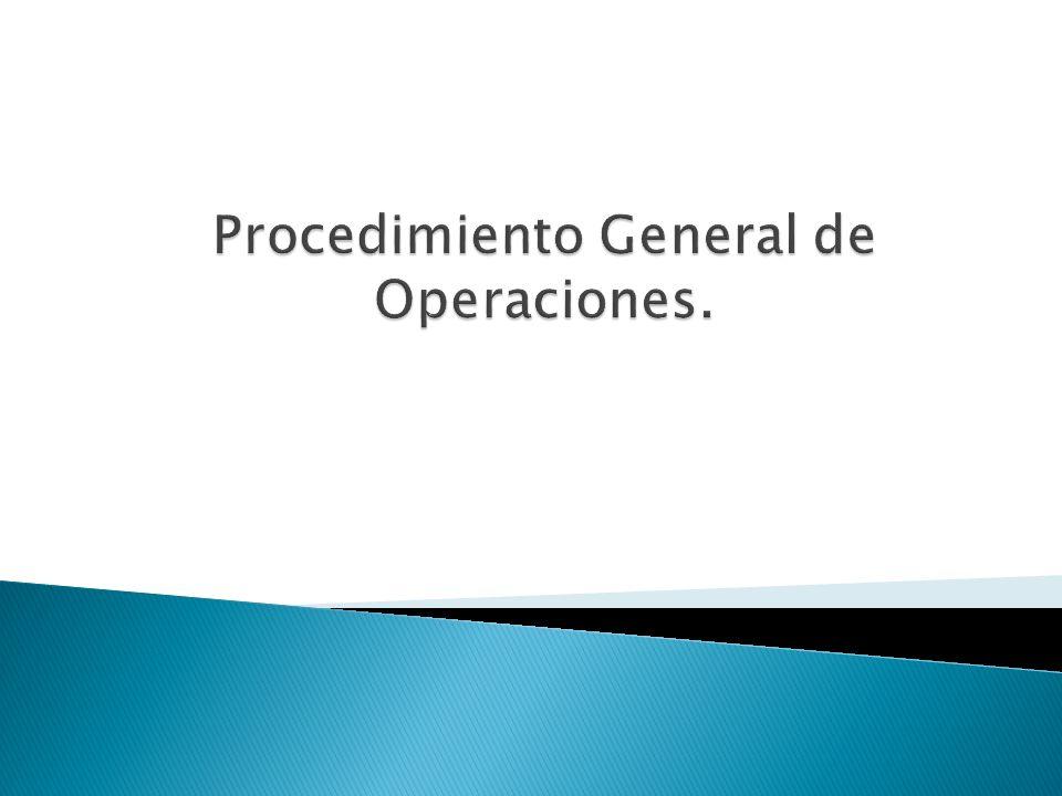 Procedimiento General de Operaciones.