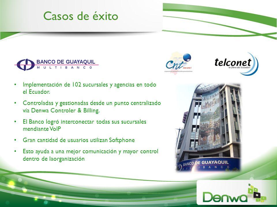 Casos de éxito Implementación de 102 sucursales y agencias en todo el Ecuador.