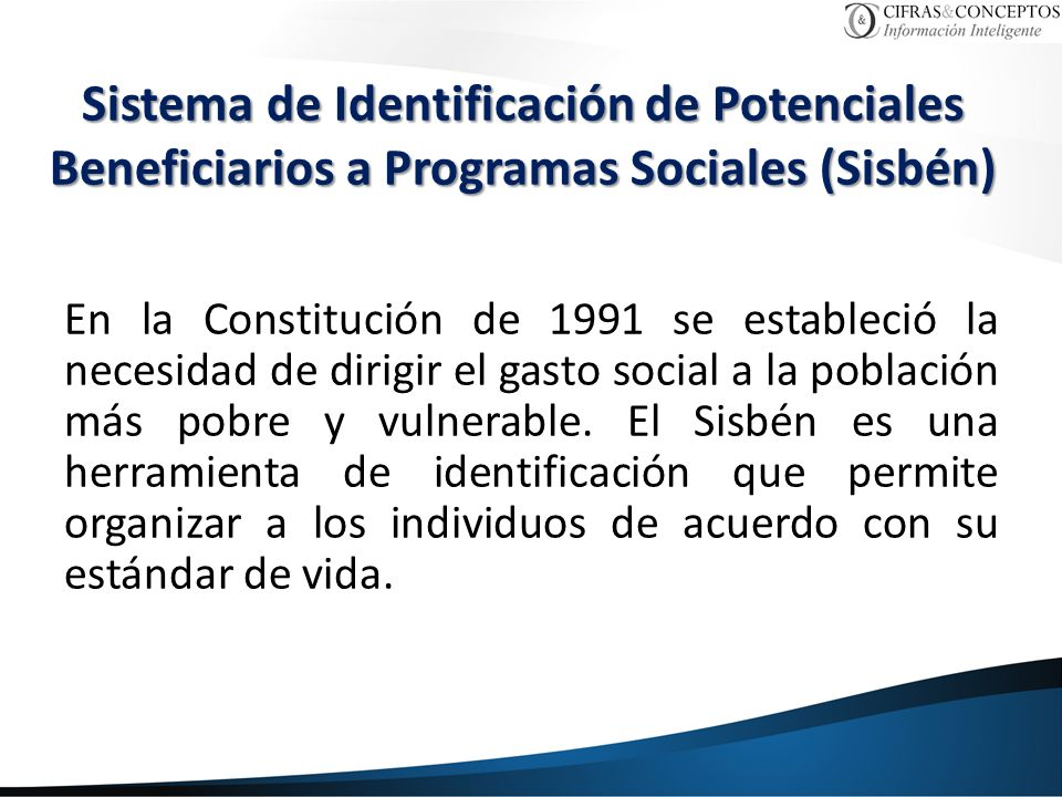 Sistema de Identificación de Potenciales Beneficiarios a Programas Sociales (Sisbén)
