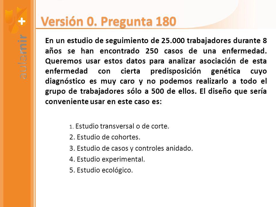 Versión 0. Pregunta 180
