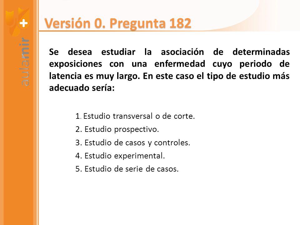 Versión 0. Pregunta 182