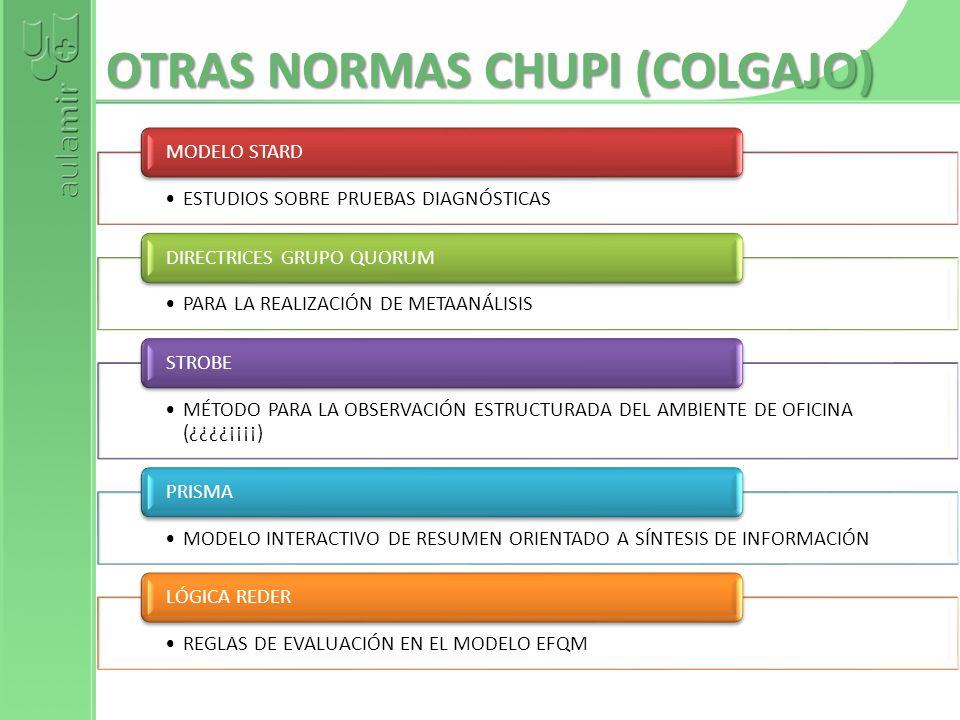 OTRAS NORMAS CHUPI (COLGAJO)