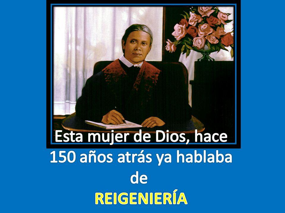 Esta mujer de Dios, hace 150 años atrás ya hablaba de REIGENIERÍA