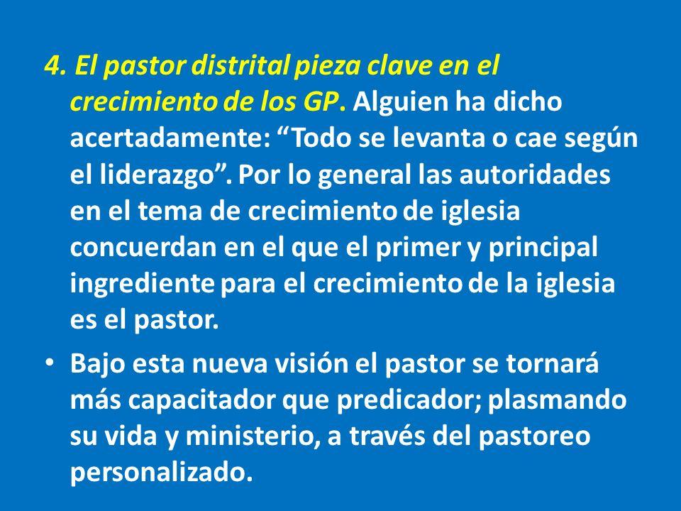 4. El pastor distrital pieza clave en el crecimiento de los GP