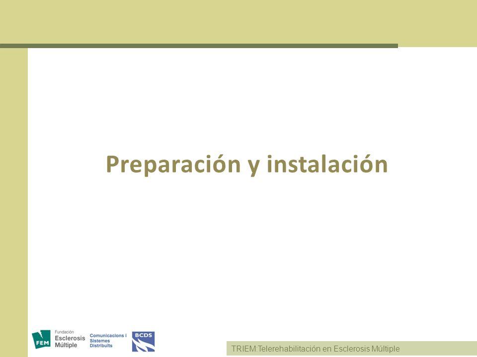 Preparación y instalación