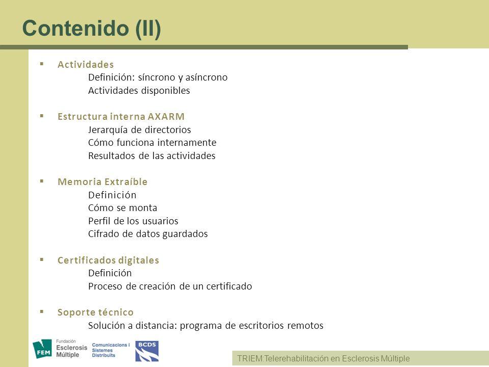 Contenido (II) Actividades Definición: síncrono y asíncrono