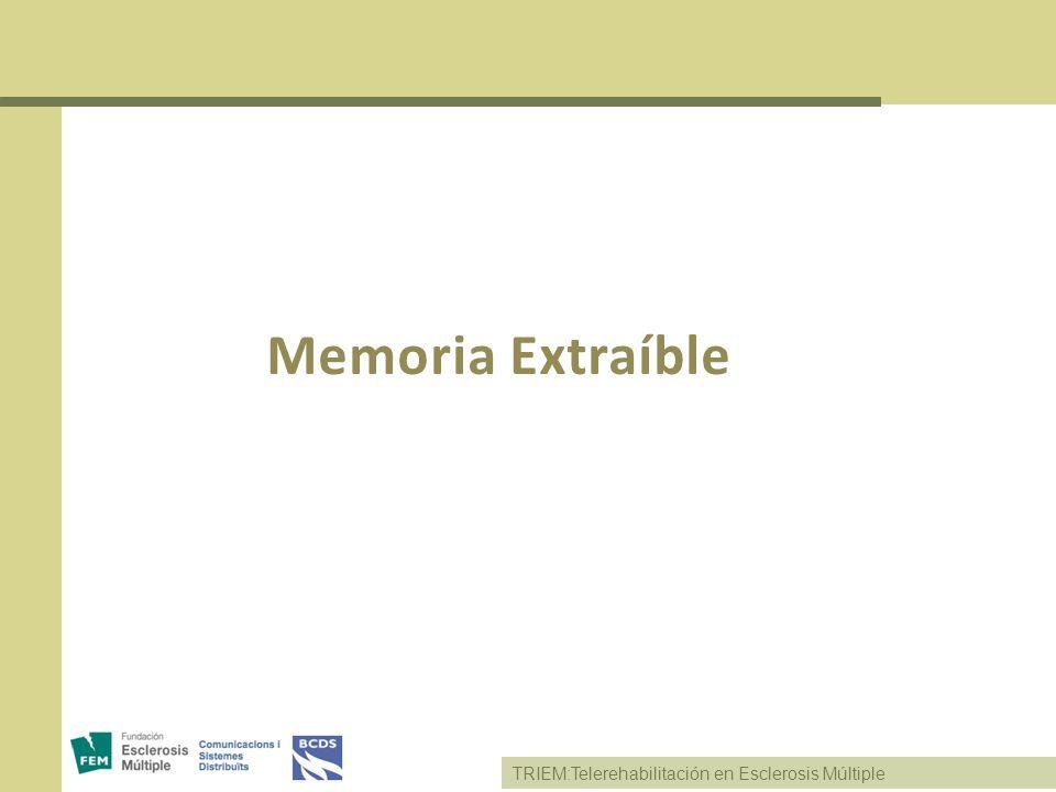 Memoria Extraíble TRIEM:Telerehabilitación en Esclerosis Múltiple