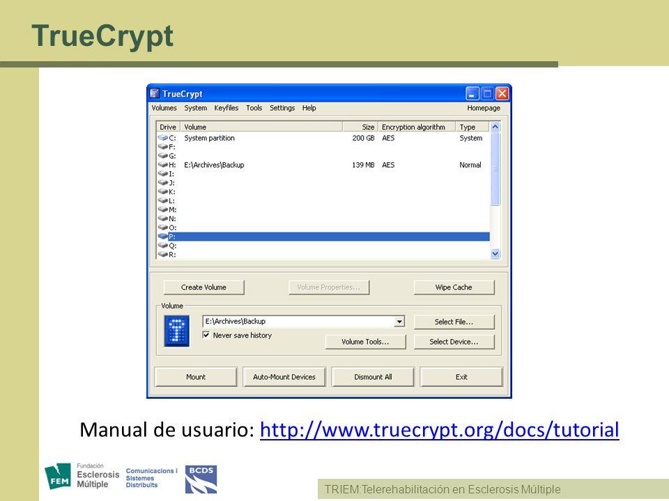 TrueCrypt Manual de usuario: http://www.truecrypt.org/docs/tutorial